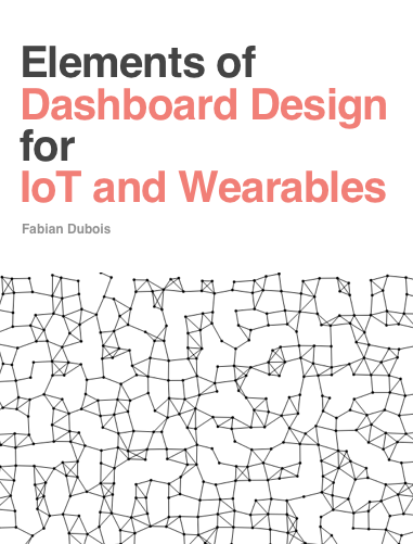 Dashboard design for IoT and wearables